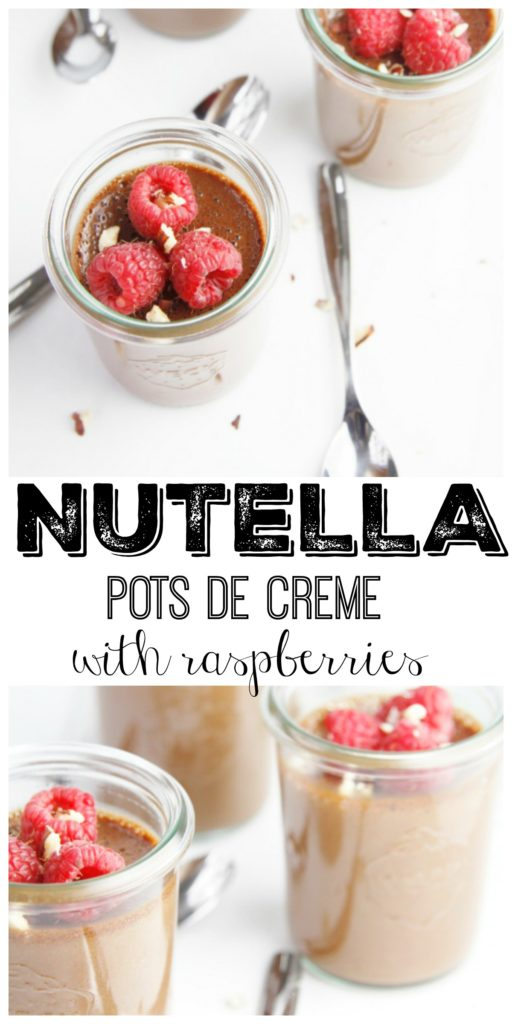 Nutella Hazelnut Pots de Creme with raspberries in individual jars topped with raspberries