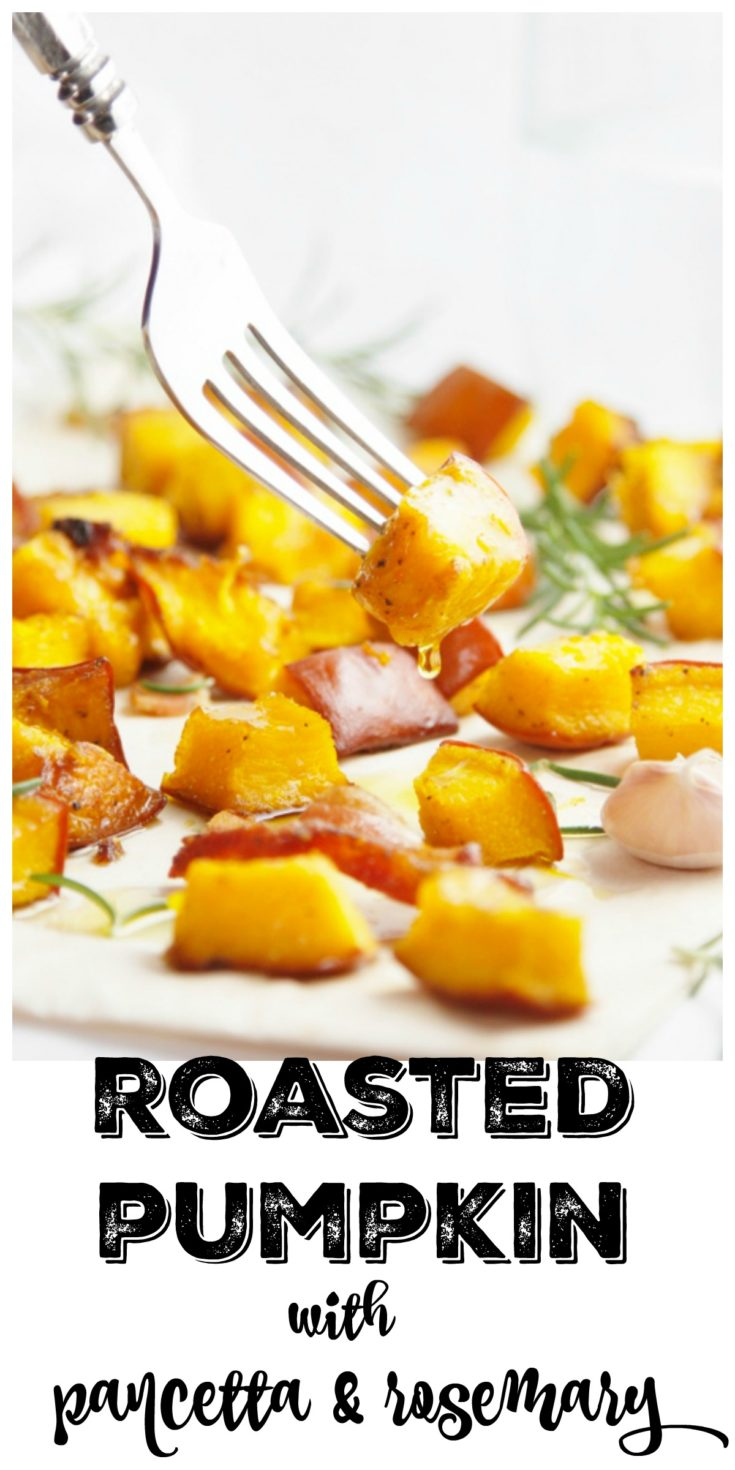 Roasted Pumpkin with Pancetta and Rosemary is tender and delicious. Perfect side dish to most meals. #pumpkin #glutenfree #roastedpumpkin #sides