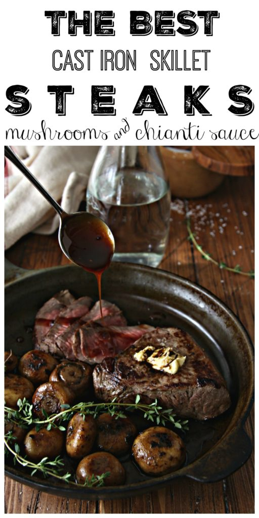 Steak with Sauteed Mushrooms and Chianti Caramel Sauce #steak #beef #mushrooms #castironskillet