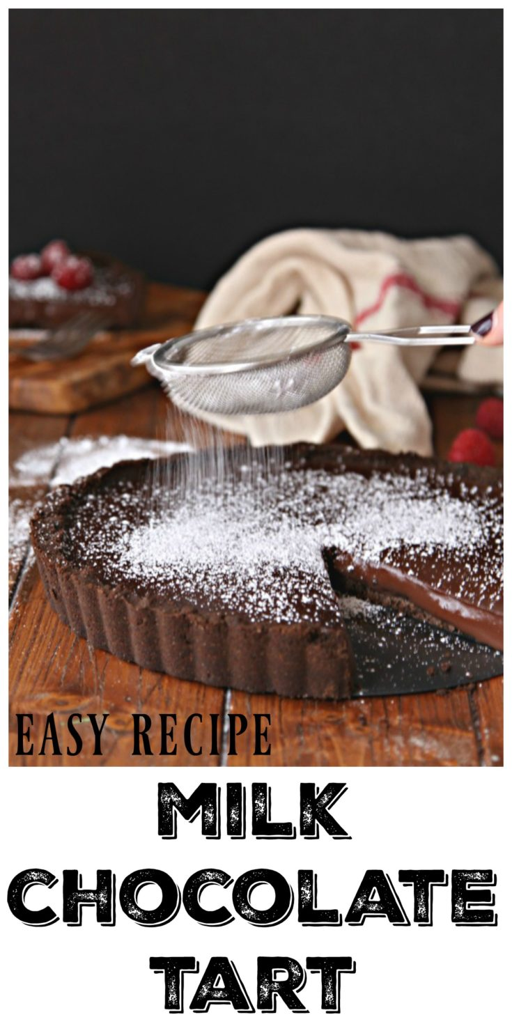 Milk Chocolate Tart. A semi no-bake rich and decadent milk chocolate dessert. #tart #chocolate #desserts #easyrecipe #vegetarian