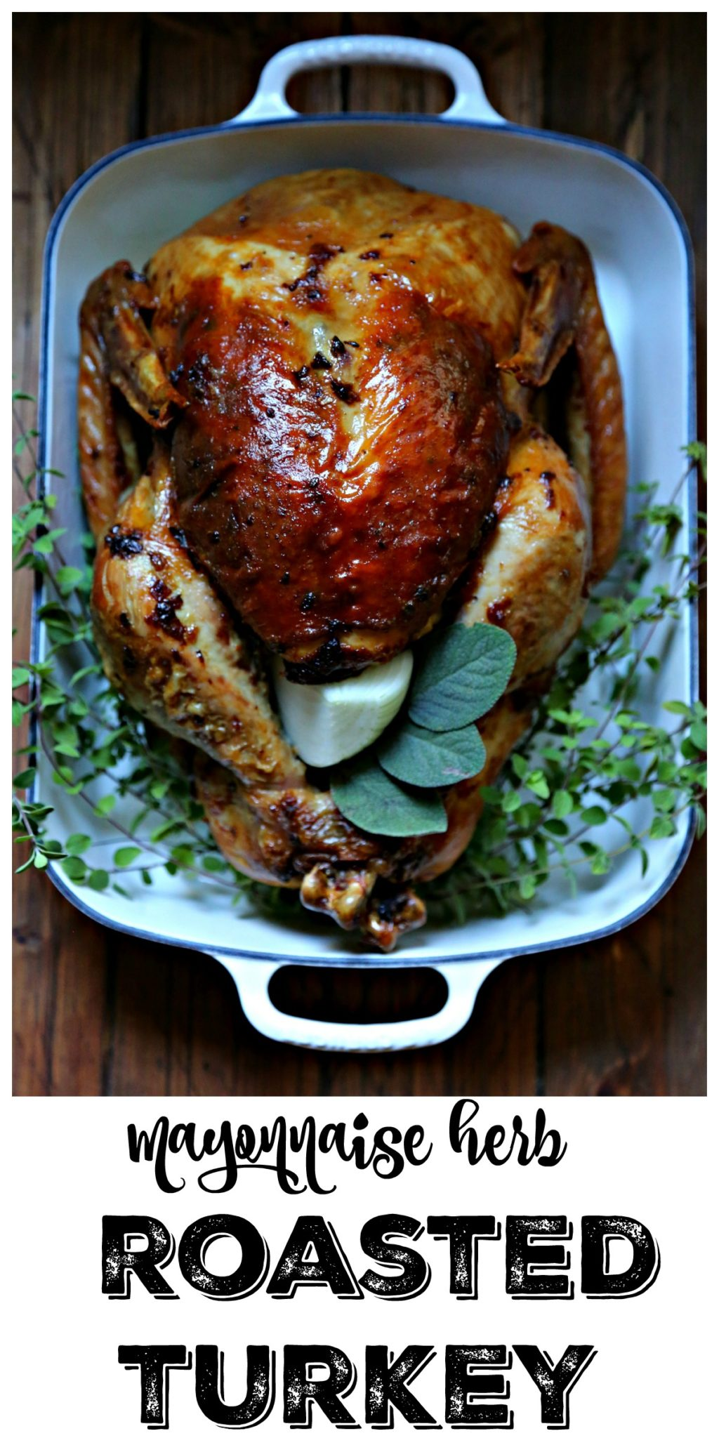 Want the secret to a juicy turkey? Mayonnaise. Yes. Mayonnaise Herb Roasted Turkey is perfectly juicy and worthy of your Thanksgiving table #turkey #thanksgiving #thanksgivingturkey #roastedturkey #turkeyrecipes #FallForHellmanns
