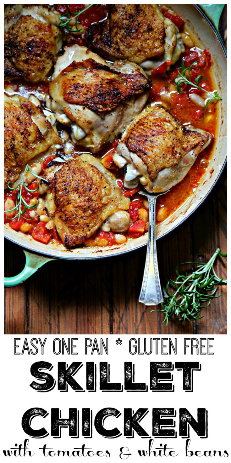 One Pan Skillet Chicken Thighs with Fire-Roasted Tomatoes and White Beans is an easy (gluten free) meal that's ready in less than 45 minutes #glutenfree #chicken #easyrecipes #chickenrecipes #comfortfood