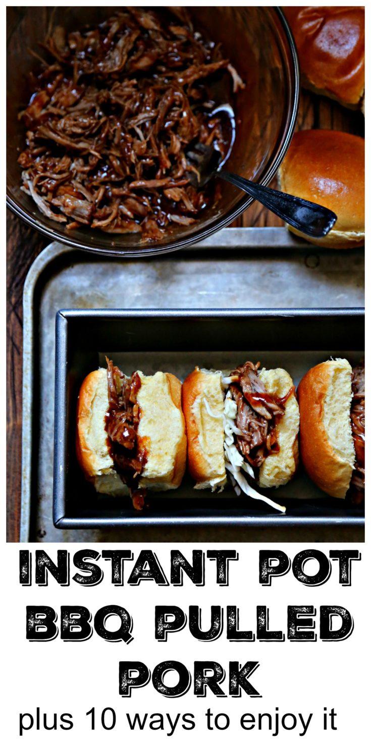 Easy Instant Pot Pulled Pork plus 10 ways to enjoy it #pork #dinner #dinnerrecipes  #easyrecipe #bbq #instantpot #easydinner