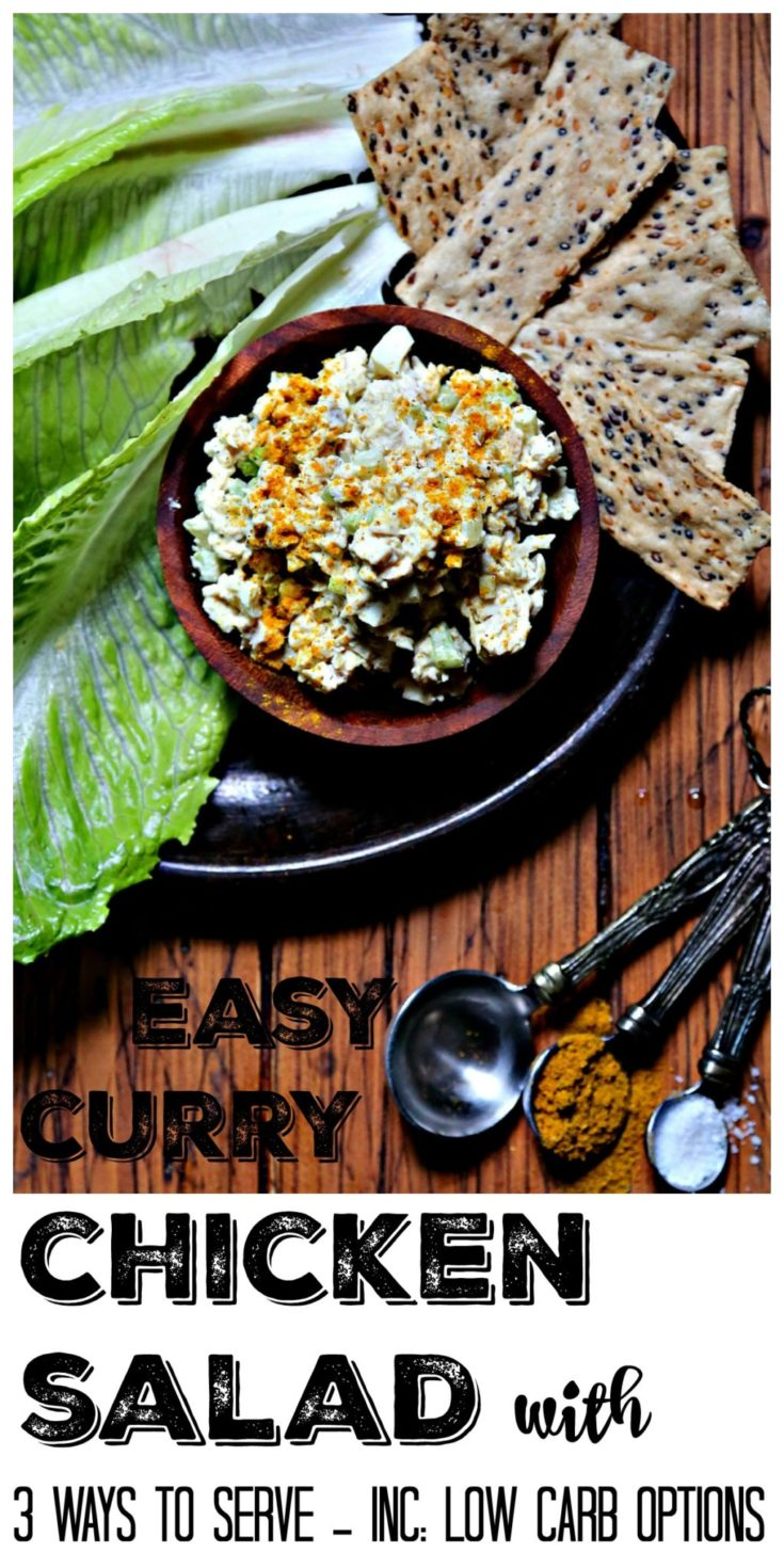 Curry CHicken Salad 3 ways including low carb options #chicken #chickenfoodrecipes #easyrecipe