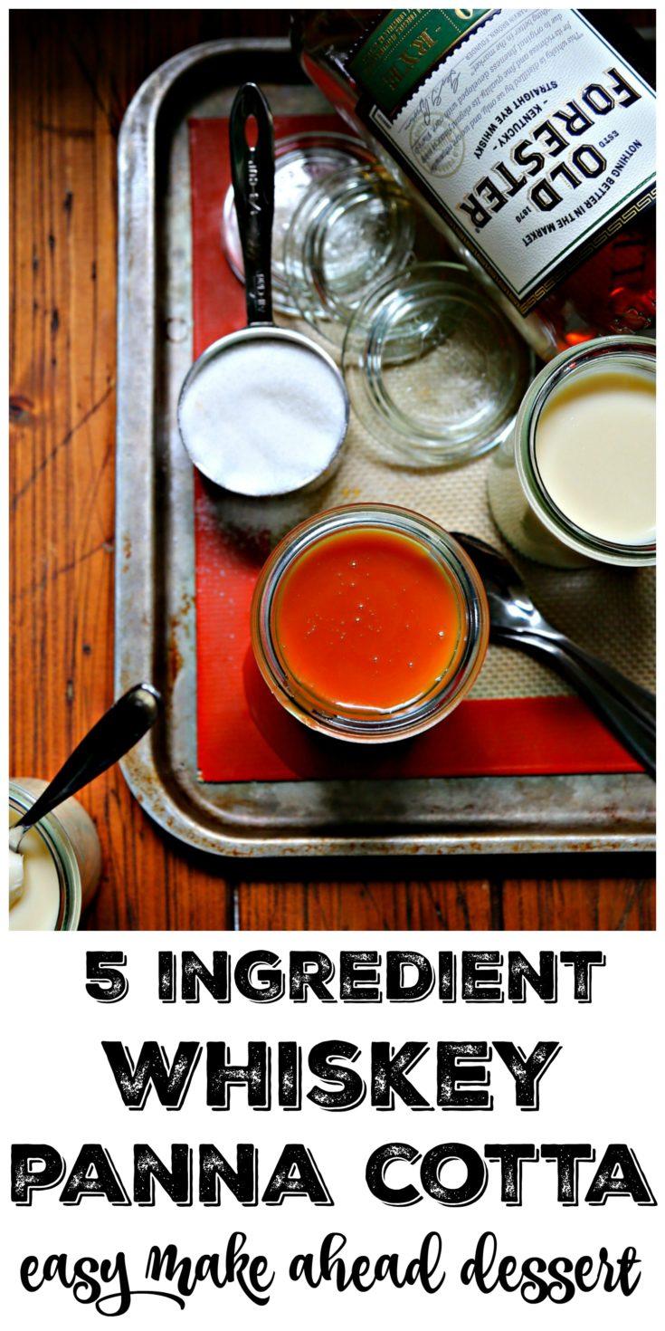Whiskey Panna Cotta is a 5 ingredient make ahead dessert #dessert #easyrecipe #whiskey