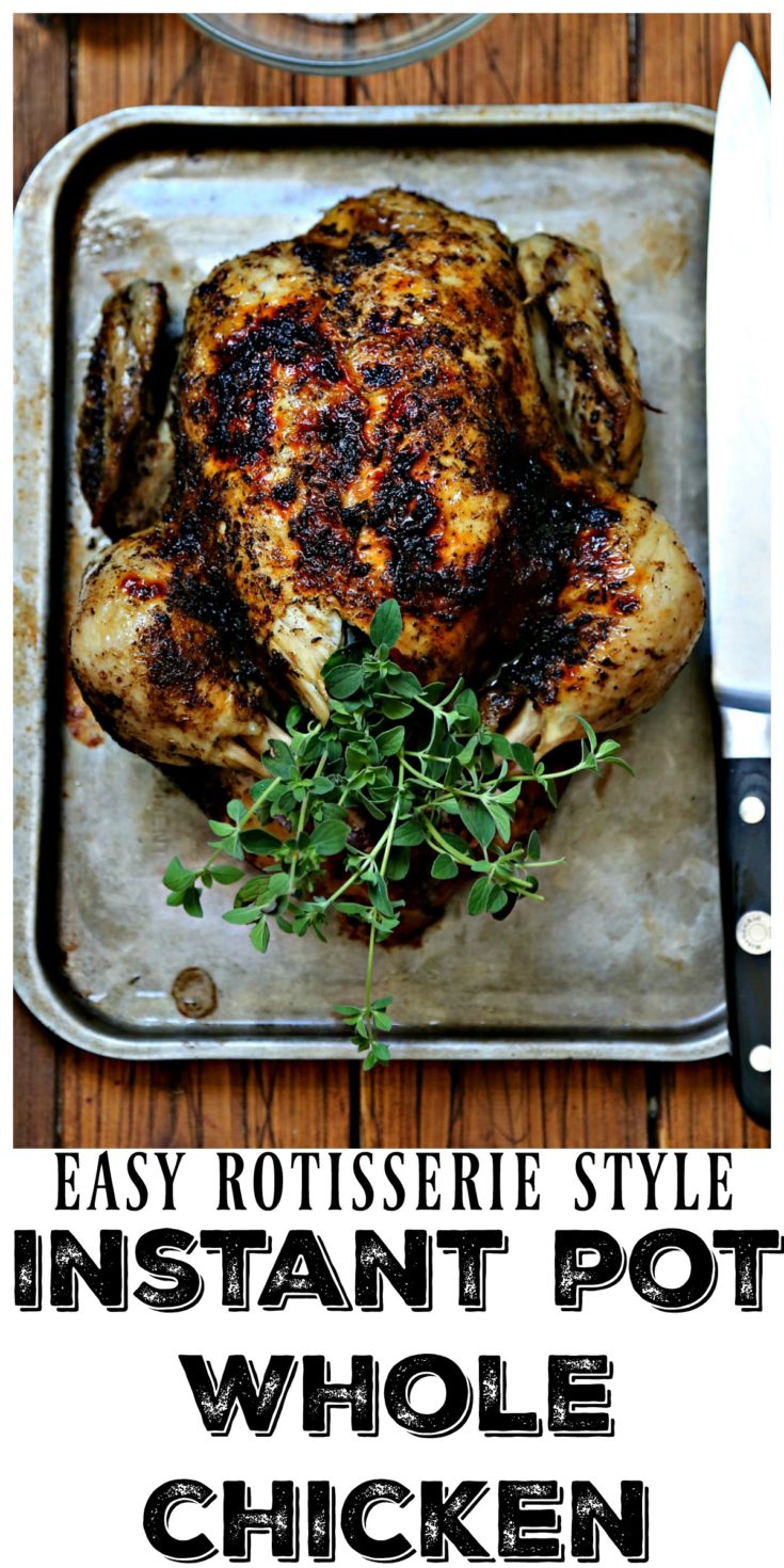 Easy Rotisserie Style Instant Pot Whole Chicken #chicken #instantpot #easyrecipe #chickendinnerrecipes #dinnerrecipe