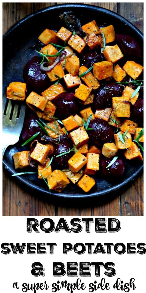Pinterest Image. Roasted Sweet Potatoes and Beets on brown plate with fork. Text overlay reads Roasted Sweet Potatoes & Beets a super simple side dish.